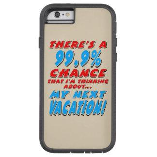 99.9% NEXT VACATION (blk) Tough Xtreme iPhone 6 Case