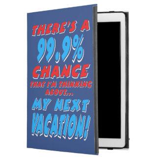 "99.9% NEXT VACATION (wht) iPad Pro 12.9"" Case"