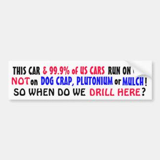 99.9% of US cars run on GAS not PLUTONIUM or MULCH Bumper Sticker