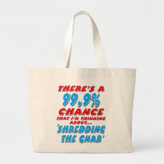 99.9% SHREDDING THE GNAR (blk) Large Tote Bag