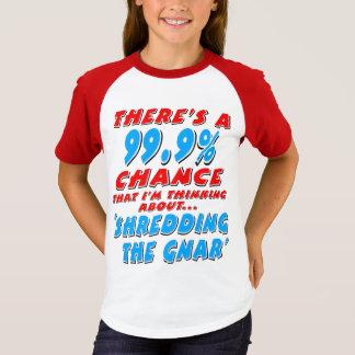 99.9% SHREDDING THE GNAR (blk) T-Shirt