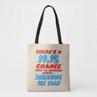99.9% SHREDDING THE GNAR (blk) Tote Bag
