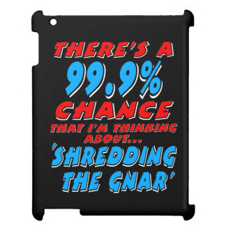99.9% SHREDDING THE GNAR (wht) Case For The iPad