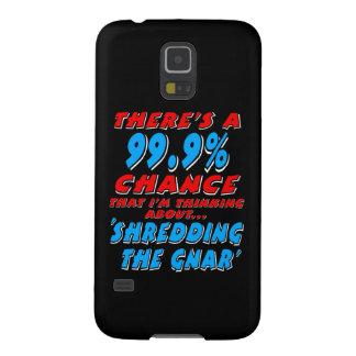 99.9% SHREDDING THE GNAR (wht) Galaxy S5 Cases