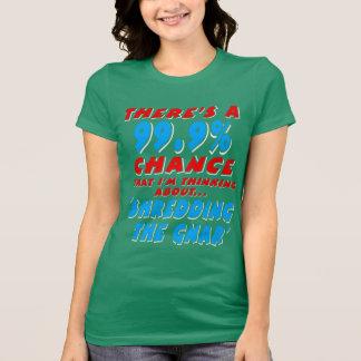 99.9% SHREDDING THE GNAR (wht) T-Shirt