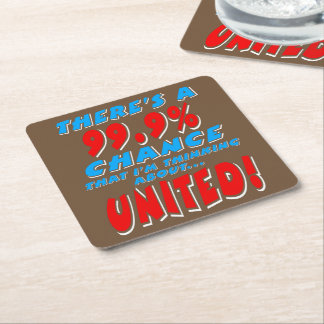 99.9% UNITED (wht) Square Paper Coaster