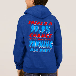 99.9% YAWNING ALL DAY (wht) Hoodie