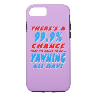 99.9% YAWNING ALL DAY (wht) iPhone 8/7 Case