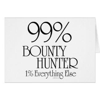 99% Bounty Hunter Greeting Card