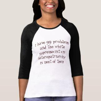 99 cis hetero problems shirt