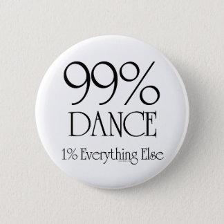 99% Dance 2 Inch Round Button