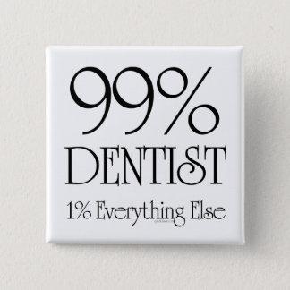 99% Dentist 2 Inch Square Button