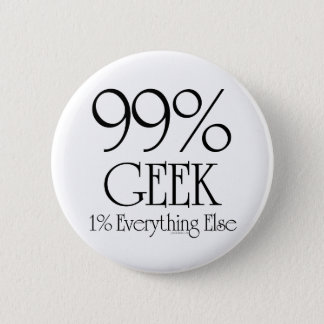 99% Geek 2 Inch Round Button