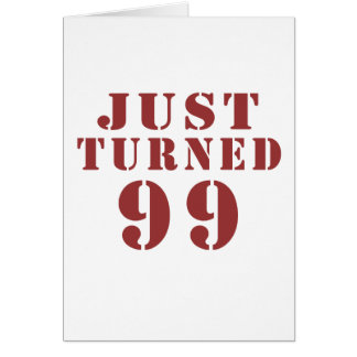 99 Just Turned Birthday Card