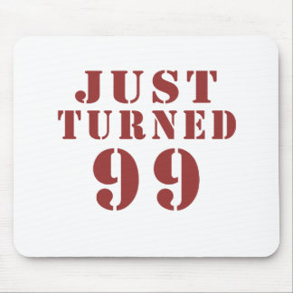 99 Just Turned Birthday Mouse Pad