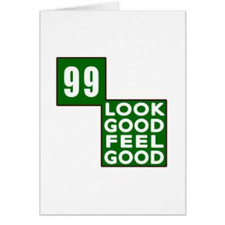 99 Look Good Feel Good Card