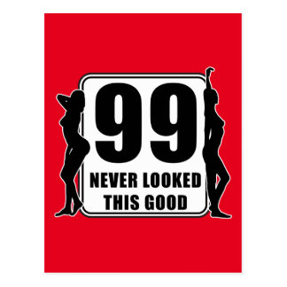 99 never looked this good postcard