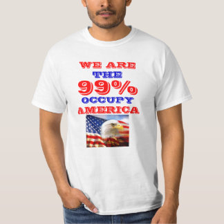 99 PERCENT OCCUPY AMERICA T-SHIRT