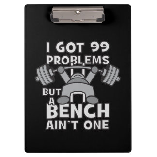 99 Problems But A Bench Ain't One - Kawaii Workout Clipboard