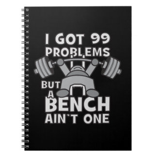 99 Problems But A Bench Ain't One - Kawaii Workout Notebook