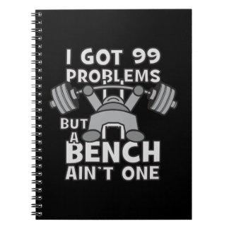 99 Problems But A Bench Ain't One - Kawaii Workout Spiral Notebook