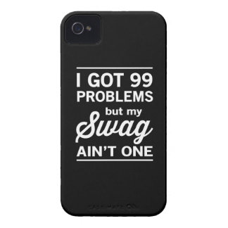 99 Problems but my Swag ain't One iPhone 4 Case