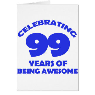 99 years old birthday designs card
