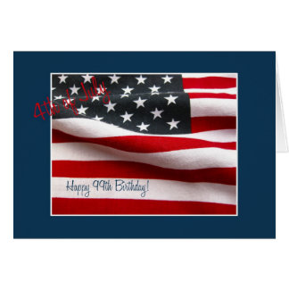 99th 4th of July Birthday Card