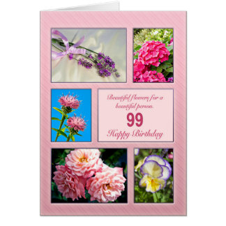 99th birthday, beautiful flowers card