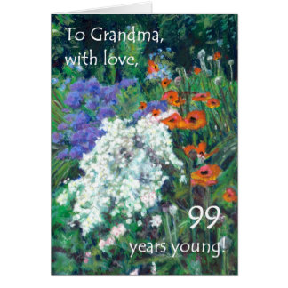 99th Birthday Card for a Grandmother - June Garden