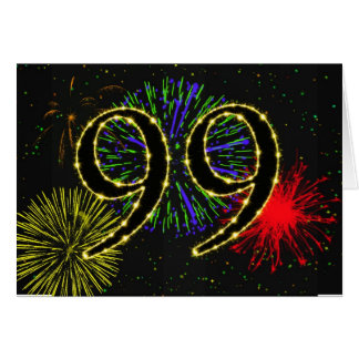 99th  Birthday card with fireworks