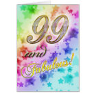 99th birthday for someone Fabulous Card