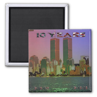 9/11 10 Years Square Magnet