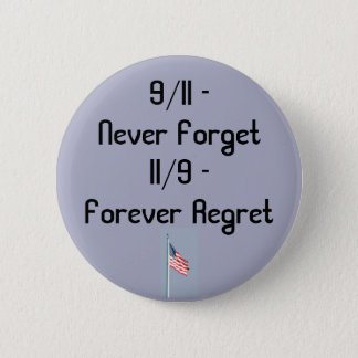 9/11 and 11/9 2 inch round button