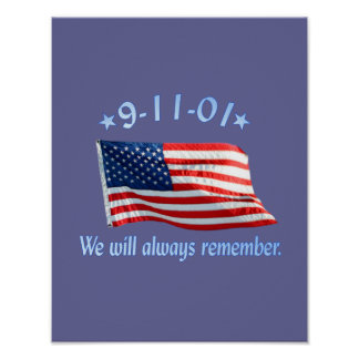 9-11 Memorial We Will Always Remember Poster