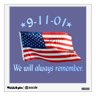 9-11 Memorial We Will Always Remember Wall Sticker