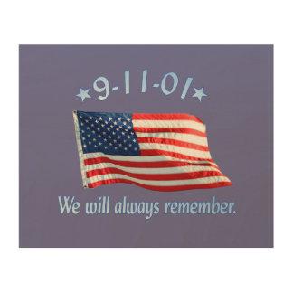9-11 Memorial We Will Always Remember Wood Prints