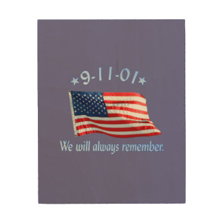 9-11 Memorial We Will Always Remember Wood Canvases