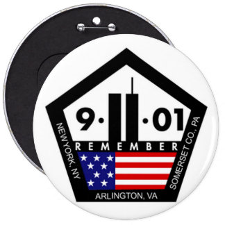 9 11 Never Forget, Always Remember 6 Inch Round Button