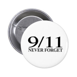 9/11 Never Forget 2 Inch Round Button