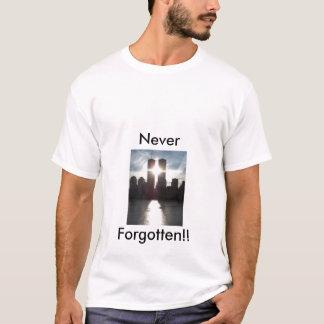9-11 sunight, Never, Forgotten!! T-Shirt