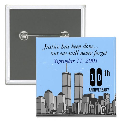 9-11 Tenth Anniversary Buttons