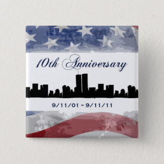 9-11 Tenth Anniversary Remembrance Buttons