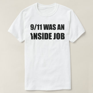9/11 - tilt - WAS an inside job (black) T-Shirt