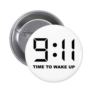 9:11 Time to wake up 2 Inch Round Button