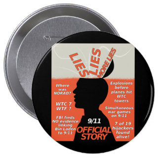9-11 Truth Official Story Lies 4 Inch Round Button