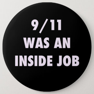 9 11 WAS AN INSIDE JOB BUTTON
