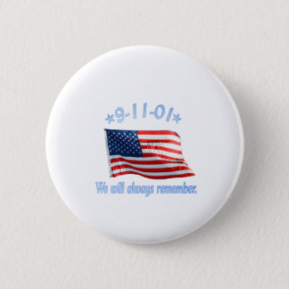9-11 We Will Always Remember 2 Inch Round Button