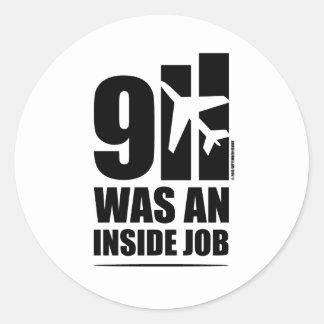 9 1 1 WAS AN INSIDE JOB CLASSIC ROUND STICKER