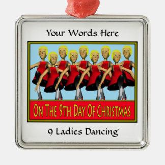 9 Ladies Dancing Metal Ornament